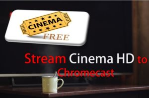 Cast Cinema HD to Chromecast